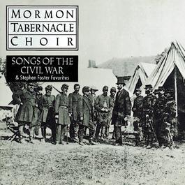 Songs of the Civil War 1992 The Mormon Tabernacle Choir