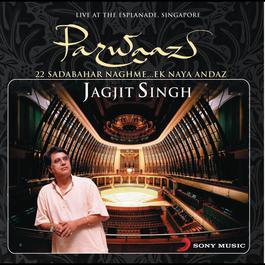 Parwaaz-Live In Singapore 2011 Jagjit Singh