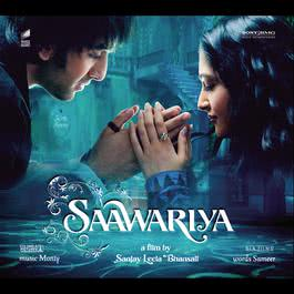 Saawariya (Original Motion Picture Soundtrack) 2007 Monty Sharma