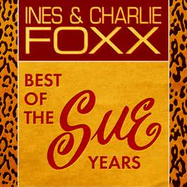 Best Of The Sue Years 2011 Inez and Charlie Foxx