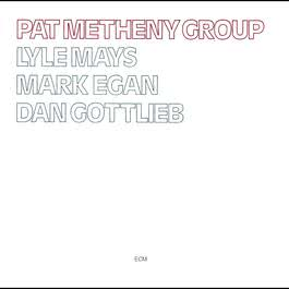 Pat Metheny Group 1978 Danny Gottlieb