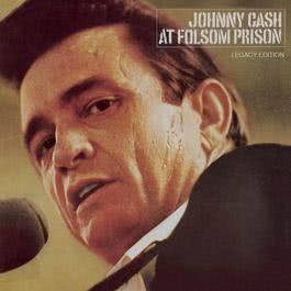 At Folsom Prison (Legacy Edition) 2008 Johnny Cash