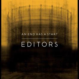 An End Has A Start 2007 Editors