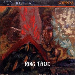 Ring True 1984 Let's Active