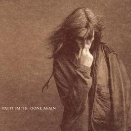 Gone Again 1996 Patti Smith