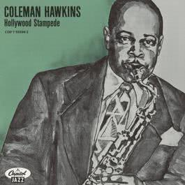 Hollywood Stampede 1989 Coleman Hawkins