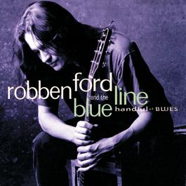Handful Of Blues 1995 Robben Ford