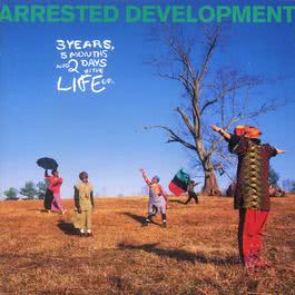 3 Years, 5 Months And 2 Days In The Life Of... 1992 Arrested Development