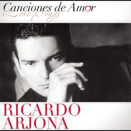 Canciones De Amor 2012 Ricardo Arjona