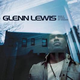World Outside My Window 2002 Glenn Lewis
