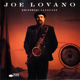 Universal Language 1993 Joe Lovano