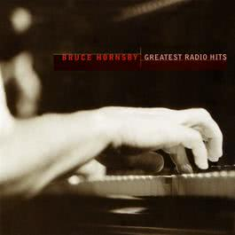 Greatest Radio Hits 2004 Bruce Hornsby
