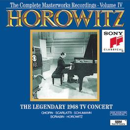 The Complete Masterworks Recordings, Vol. 4: The Legendary 1968 TV Concert 1993 Vladimir Horowitz