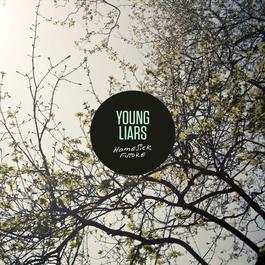 Homesick Future - EP 2017 Young Liars