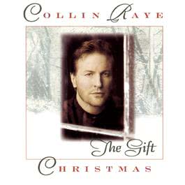 Christmas: The Gift 1996 Collin Raye