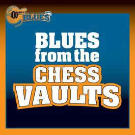 Blues From The Chess Vaults 2011 Various Artists
