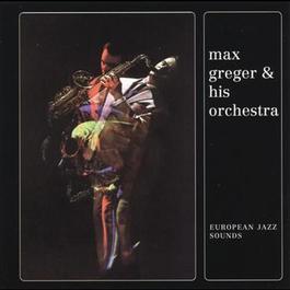 European Jazz Sounds 1963 Max Greger