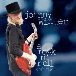 Johnny Winter: A Rock N' Roll Collection 1994 Johnny Winter