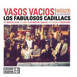 Vasos Vacíos 2010 Los Fabulosos Cadillacs