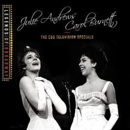 Julie Andrews and Carol Burnett: The CBS Television Specials 2012 Julie Andrews and Carol Burnett