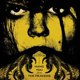 Hang You From The Heavens 2009 The Dead Weather