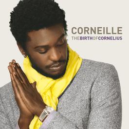 The Birth Of Cornelius 2009 Corneille