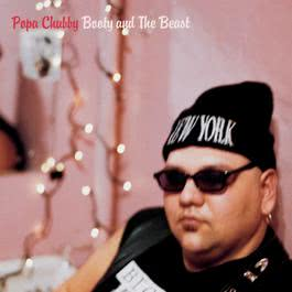 Booty And The Beast 1995 Popa Chubby