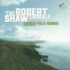 Irish Folk Songs 1991 Robert Shaw