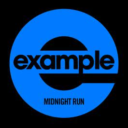 Midnight Run (Remixes) 2011 Example