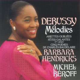 Debussy: Melodies 2006 Barbara Hendricks
