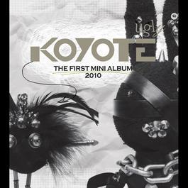 Koyote Ugly 2010 Koyote (高耀太)