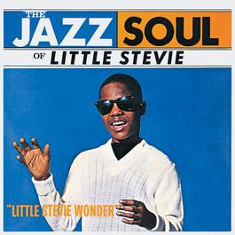 The Jazz Soul Of Little Stevie 1962 Stevie Wonder