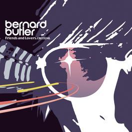Friends & Lovers 1999 Bernard Butler