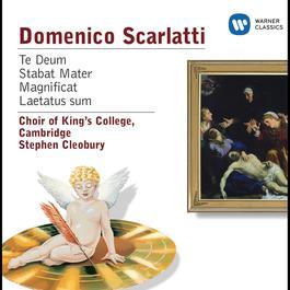 Scarlatti: Te Deum, Stabat Mater, Magnificat, Laetatus sum 2009 Cambridge King's College Choir