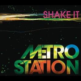 Shake It 2009 Metro Station