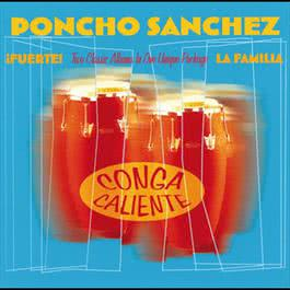 Conga Caliente 2008 Poncho Sanchez