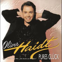 Pures Glück 1998 Oliver Haidt