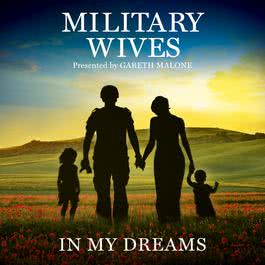 In My Dreams 2012 Military Wives