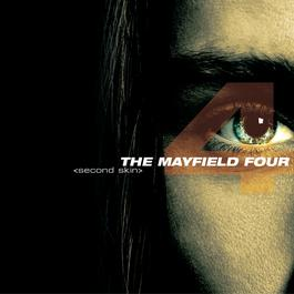 Second Skin 2001 The Mayfield Four