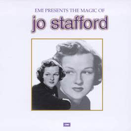 The Magic Of Jo Stafford 2001 Jo Stafford