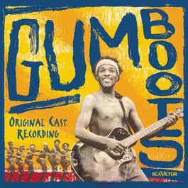Gumboots (Original Cast Recording) 2000 Musical Cast Recording