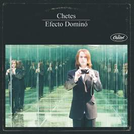 Efecto Dominó 2008 Chetes