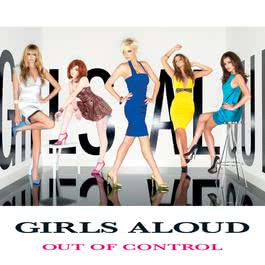 Out Of Control 2008 Girls Aloud