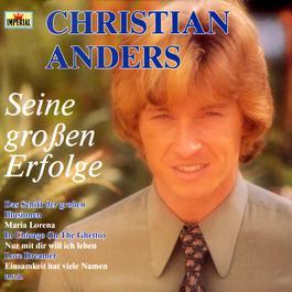 Seine Grossen Erfolge 1988 Christian Anders