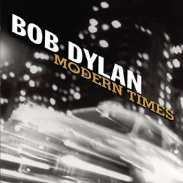 Modern Times 2006 Bob Dylan