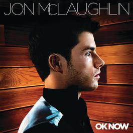 OK Now 2008 Jon McLaughlin