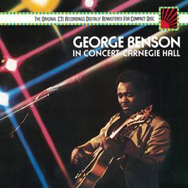 George Benson In Concert--Carnegie Hall 1988 George Benson