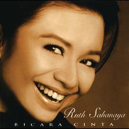 Bicara Cinta 2003 Ruth Sahanaya