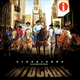 Crossroads: Cruce De Caminos 2006 Intocable