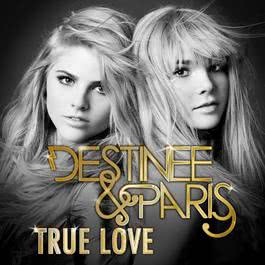 True Love 2011 Destinee & Paris